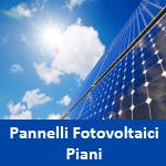 Pannelli Fotovoltaici Piani Ultima Generazione